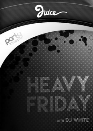 Heavy Friday with DJ WHite