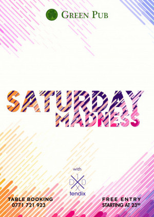 Saturday Madness